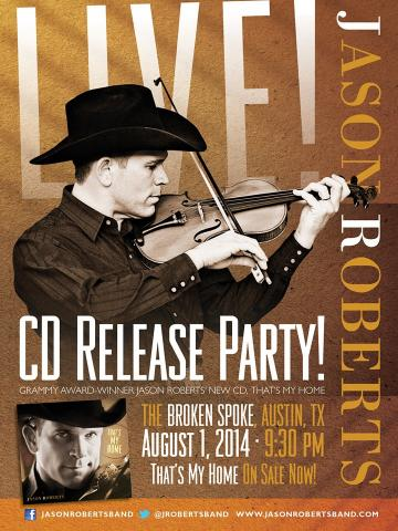 CD Release Party - August 1st 2014 - Broken Spoke Austin